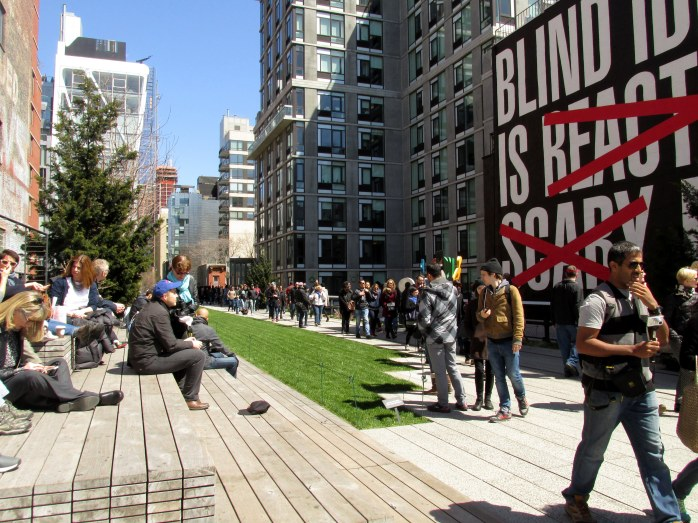 BlindIdealismisReactionaryScaryDeadlysignpeoplewalkwayHighLineNYC10April2016