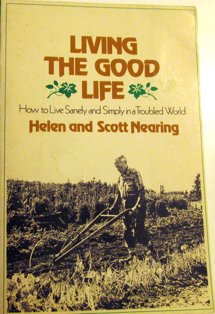 coverLivingtheGoodLifeNearingsbook